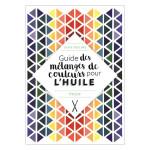 Livre Guide des mélanges de couleurs pour l'huile