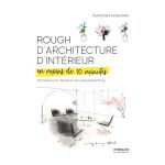 Livre Rough d'architecture d'intérieur en moins de 10 minutes