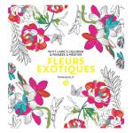Livre Fleurs exotiques - Petit livre à colorier & pensées à méditer